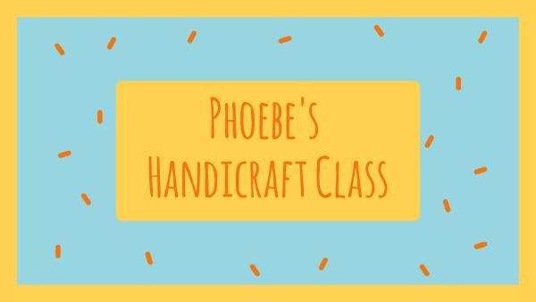 Handcraft Class