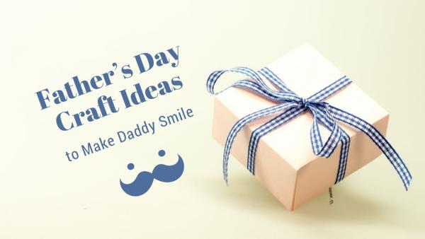 father's craft ideas