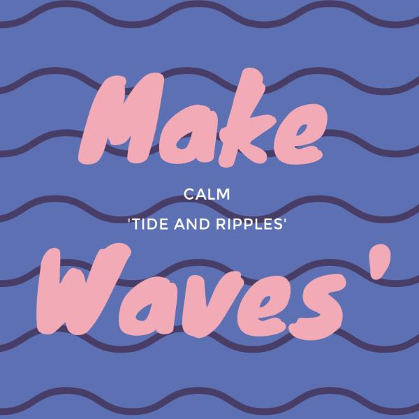 Waves Lifestyle Quote