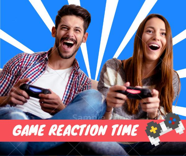 Game Reaction Time