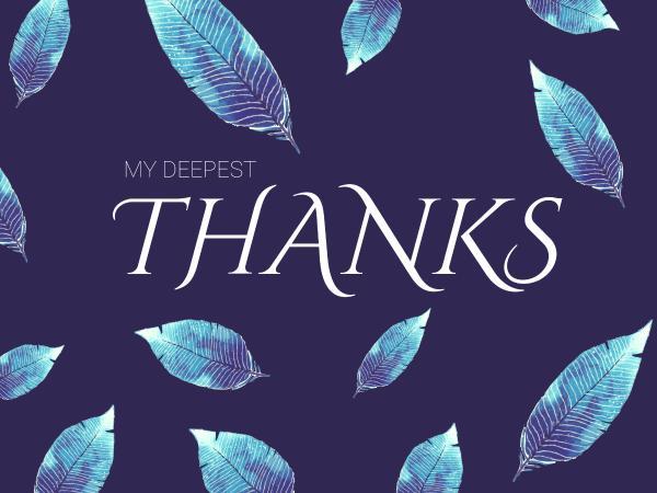 Deepest Thanks
