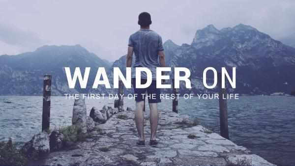 Wander On
