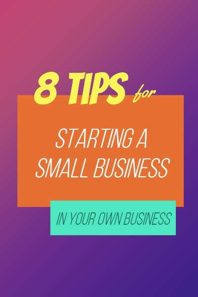 Starting Small Business Guide Tips