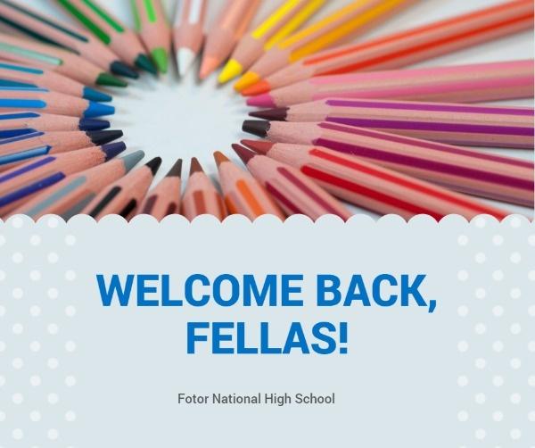 Fellas Welcome Back To School Facebook Post