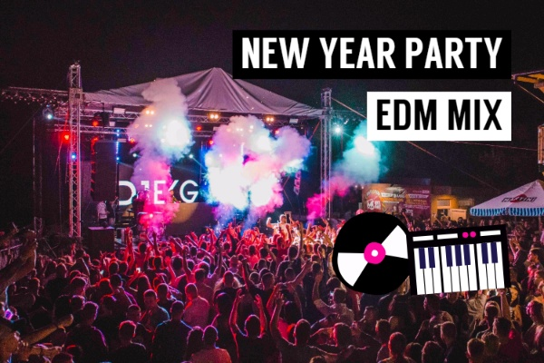 New Year Party EDM Mix