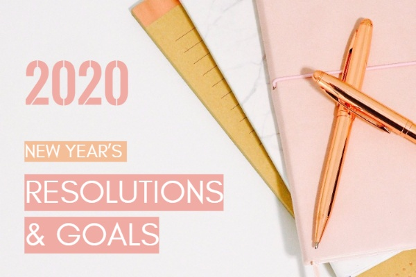 New Year's Resolution & Goals