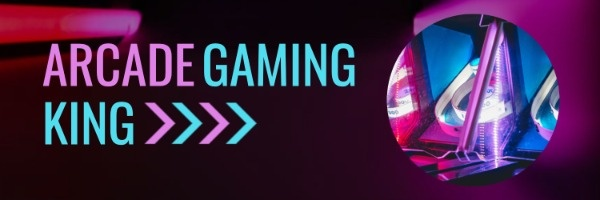 Arcade Gaming King Profile Banner