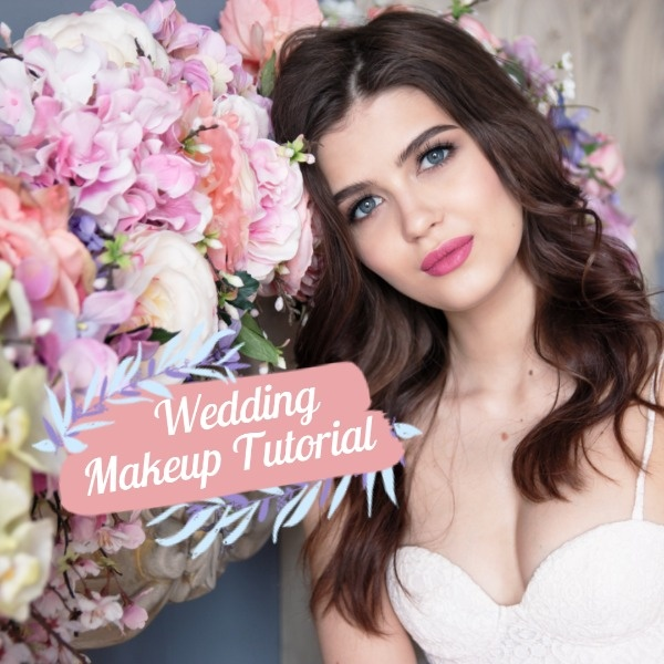 Online Wedding Makeup Tutorial Instagram Post Template | Fotor Design Maker