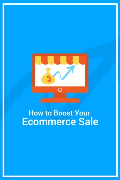 How To Boost Your E-commerce Sale