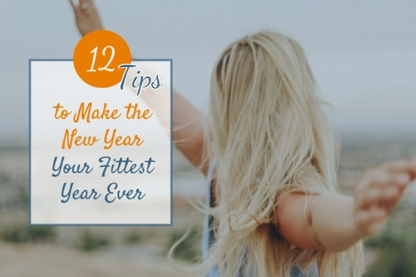 Tips To Be Fit In The New Year