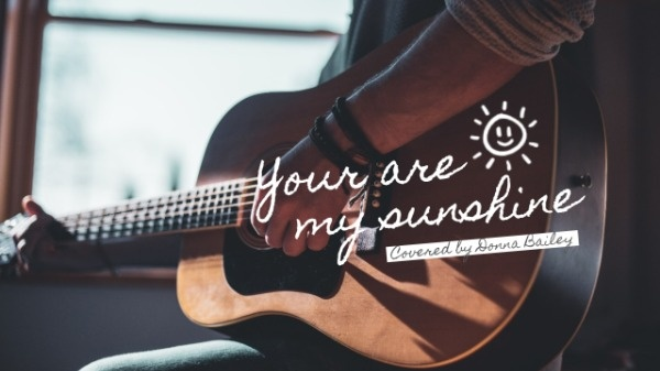 You Are My Sunshine Guitar Version
