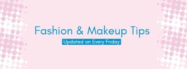 Pink And Blue Fashion And Makeup Tips Banner
