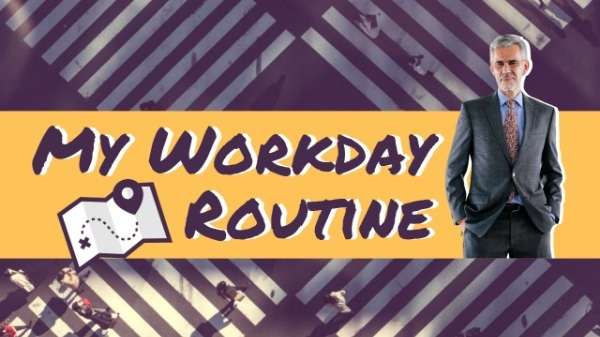 Workday Routine Video