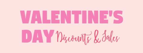 Valentine's Day Discount & Sales