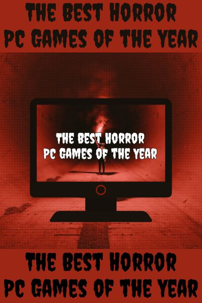 Horror Games Of The Year