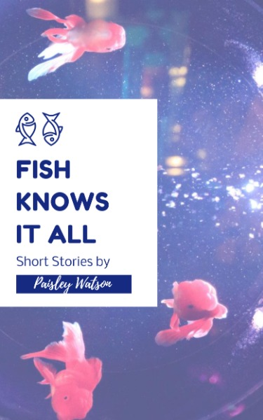 Fish Knows It All