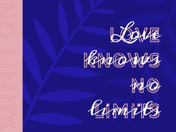Love Know No Limits