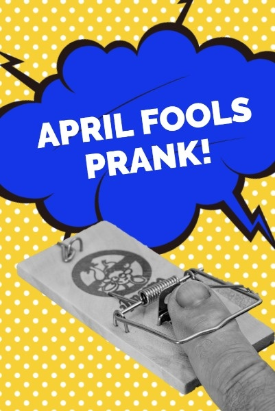 April Fools Prank Pinterest Image – Design Pinterest Graphics Online