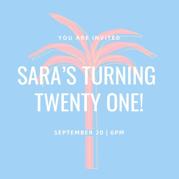 Sara's Twenty-first Birthday Party