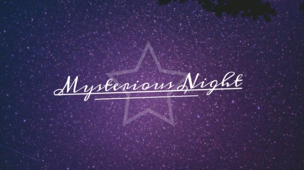 Mysterious Night