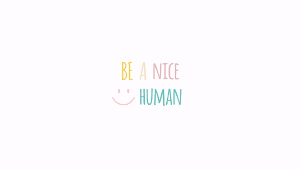 Simple Be A Nice Human