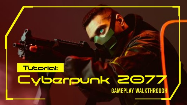 Cyberpunk 2077 Tutorial Gaming Youtube Thumbnail