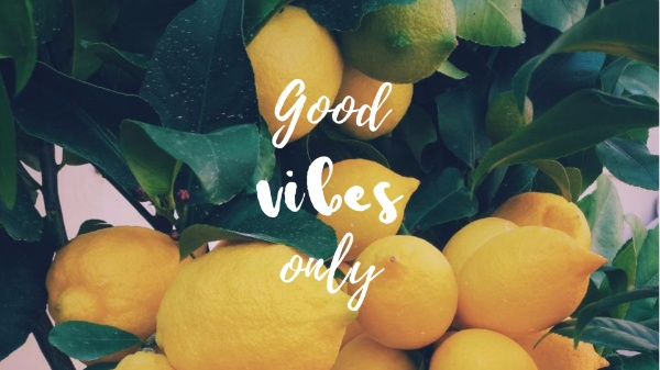 Good Vibes Lemon Desktop Wallpaper Free Wallpaper Maker To