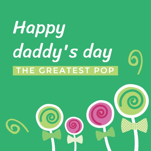 Happy father's day lollipop