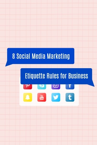 Social Media Marketing Etiquette Rules