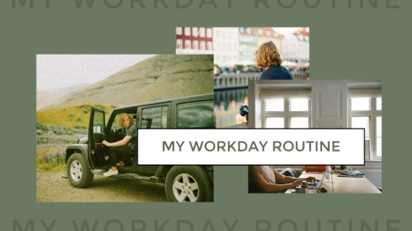 Workday Routine