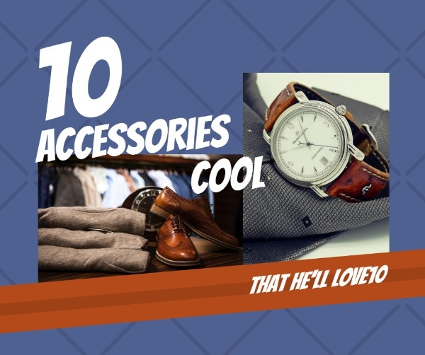 Cool Accessories Men Will Love