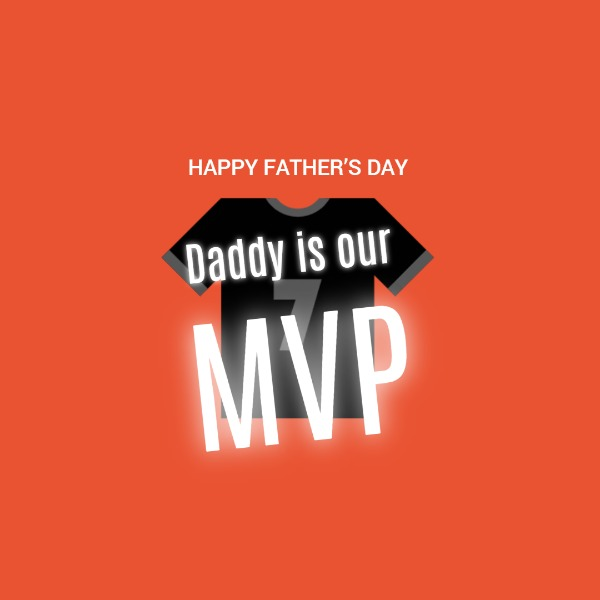 Happy father's day mvp