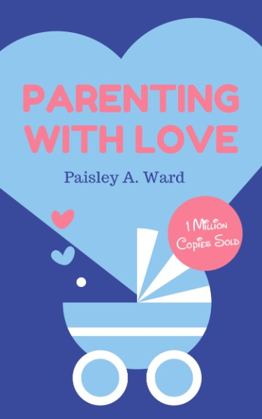 Parenting With Love Book Cover Maker – Design Book Cover