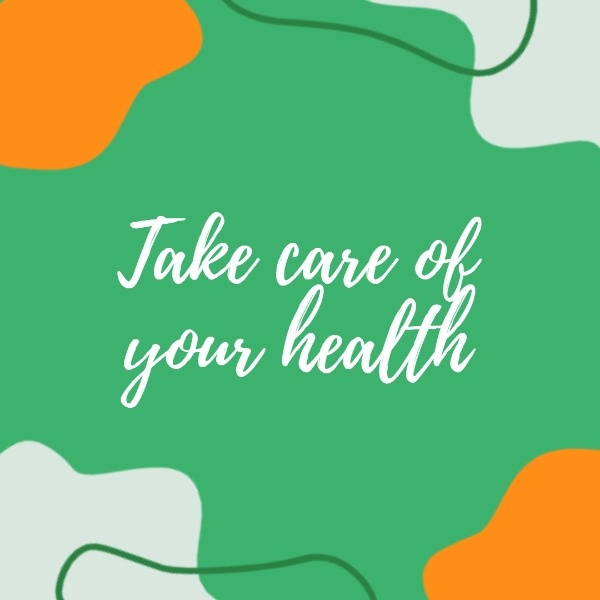 Artistic Take Care Of Your Health Graphics