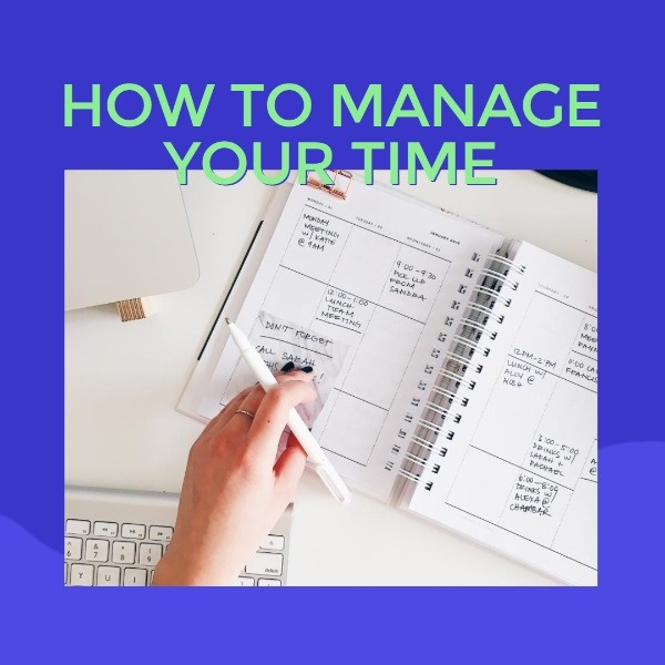 How To Manage Your Time Inspiration