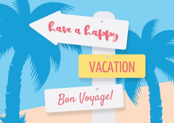 Have A Happy Vacation