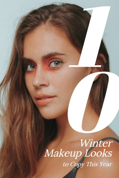 Winter Makeup Looks You Should Try