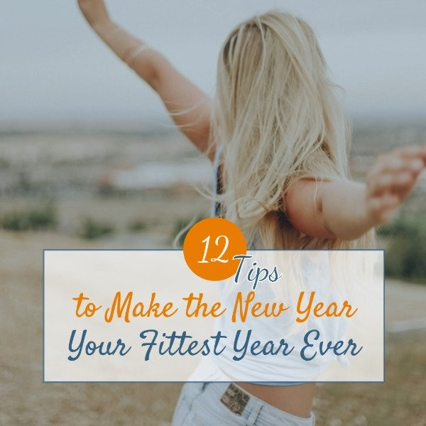 Tips To A Fittest Year
